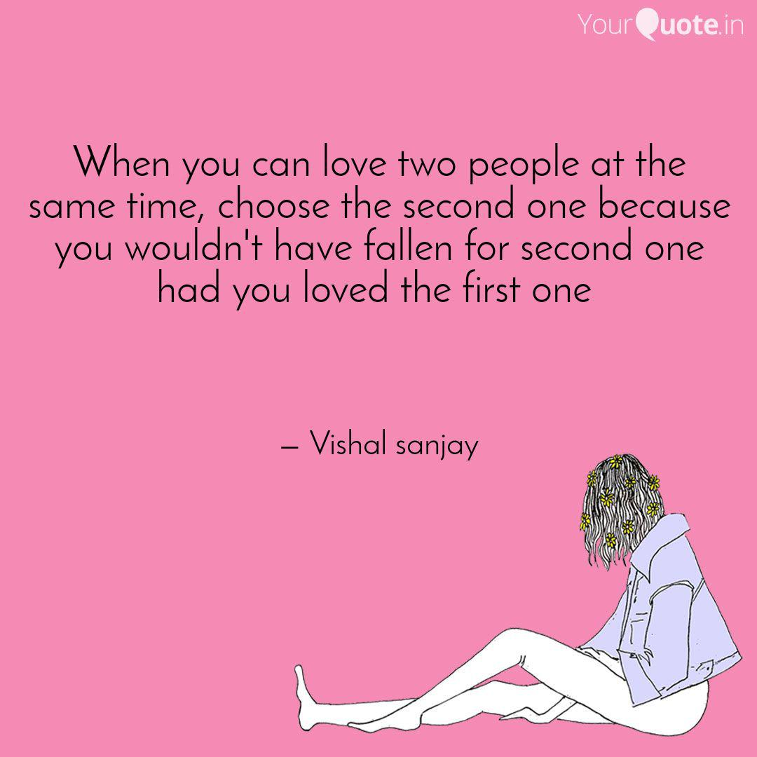 Quotes two people love when you What To