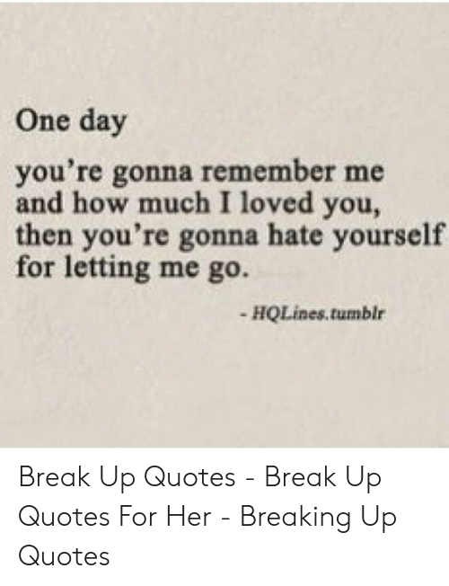 Up book we quotes why broke 14 Heartbreaking