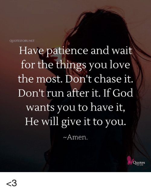 For one love to patiently you the wait how 3 Ways