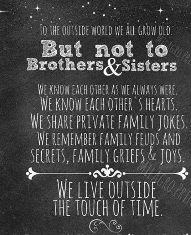 Quotes sibling bond 34 Brother