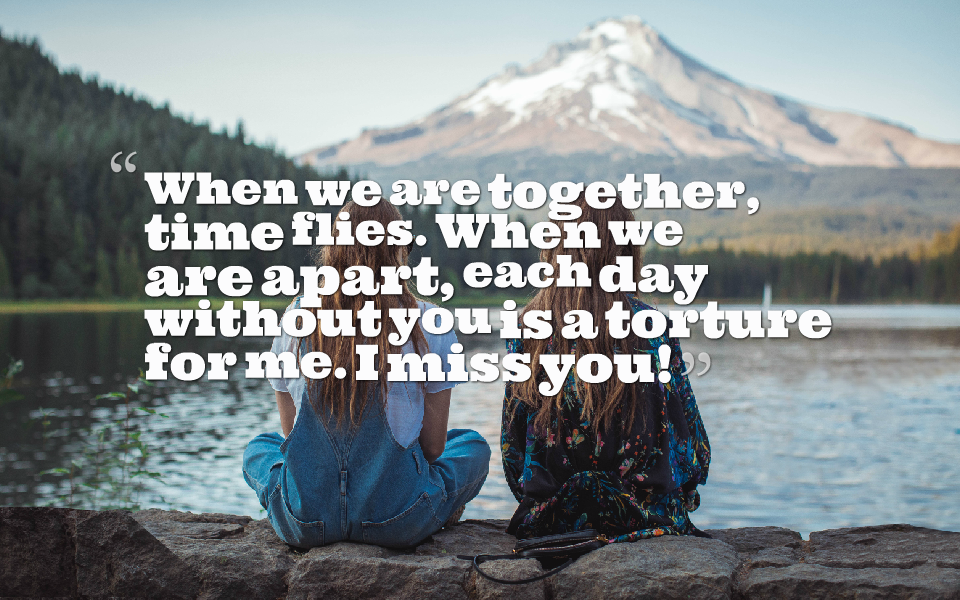 Miss friends you my 39 Quotes