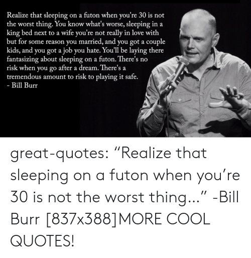 Bill Burr Quotes Best Quotes In The World Ever