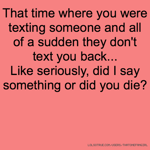 About texting not quotes back people There Are