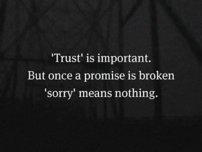 And quotes about broken trust promises The 70