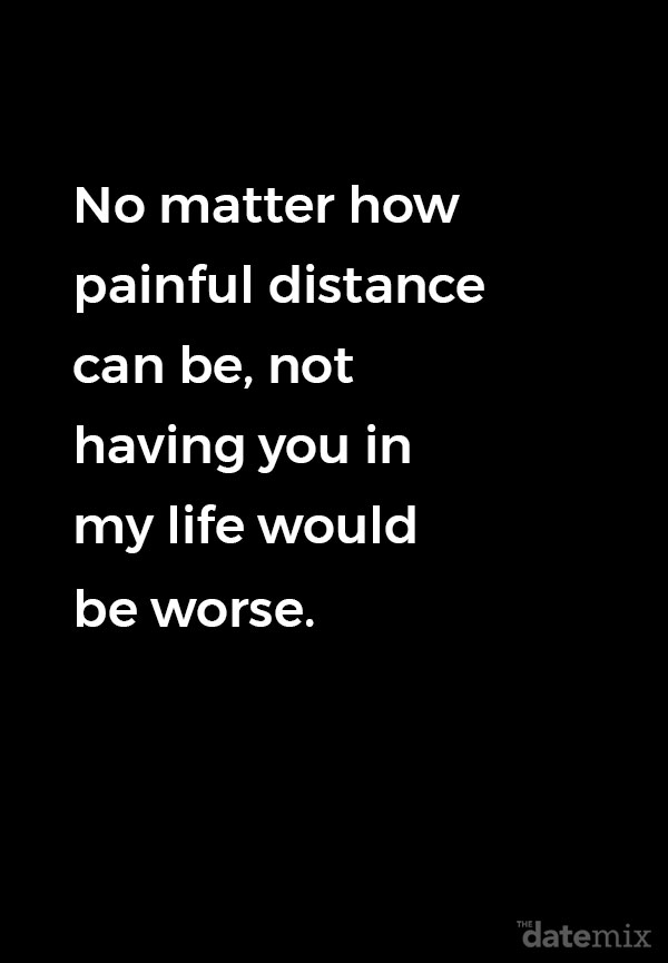 Someone loving long distance quotes about 50 Best
